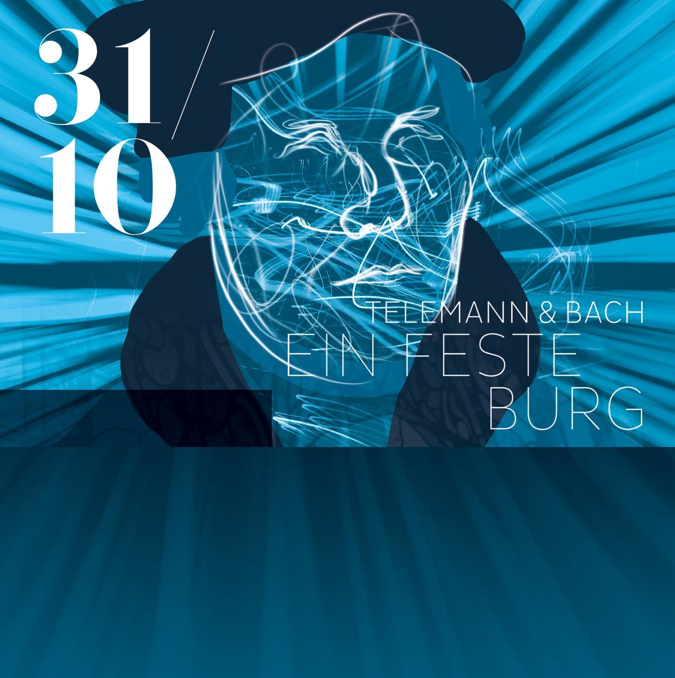 Telemann / Bach: Ein feste Burg ist unser Gott